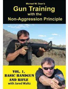 Gun Training With the Non-Aggression Principle,: Volume 1