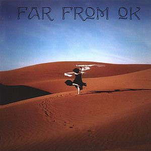 Far from Ok