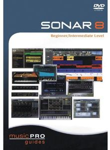 Musicpro Guides: Sonar 8 - Intermediate Level