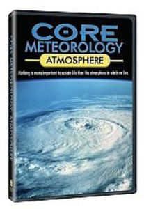 Core Meteorology: Atmosphere