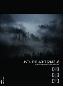 Until the Light Takes Us