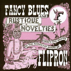 Fancy Blues & Rustique Novelties