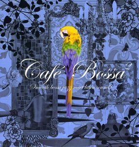 Cafe Bossa 2 /  Various [Import]