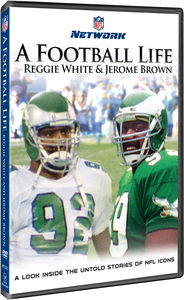 A Football Life: Reggie White and Jerome Brown