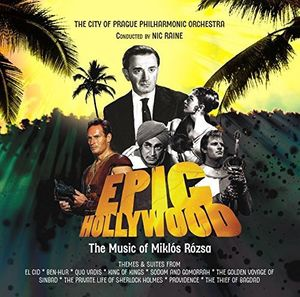 Epic Hollywood: Film Music of Miklos Rozsa [Import]