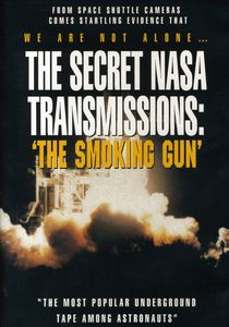 Secret Nasa Transmissions: The Smoking Gun
