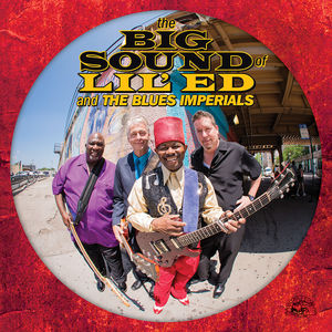 The Big Sound Of Lil' Ed And The Blues Imperials