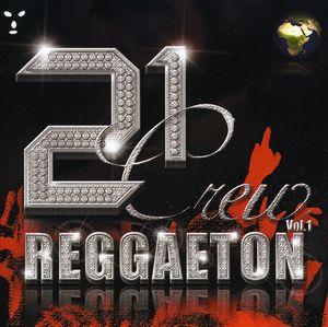 21 Crew Reggaeton 1