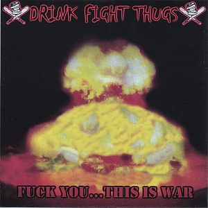 F*** You This Is War