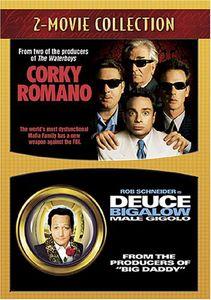 Corky Romano & Deuce Bigalow: Male Gigolo