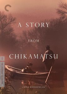 A Story From Chikamatsu (Criterion Collection)