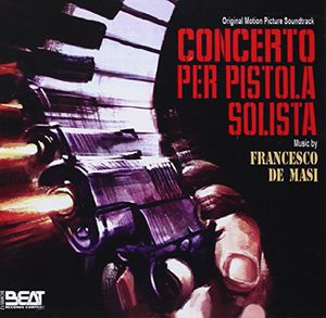 Concerto Per Pistola Solista (Original Soundtrack) [Import]