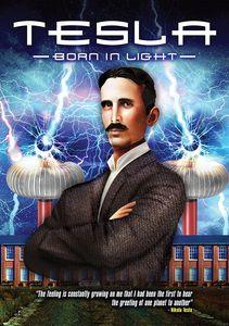 Tesla: Born in Light