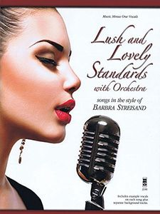 Lush & Lovely Standards Barbra Streisand