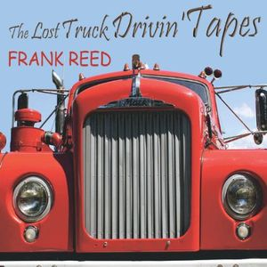 Lost Truck Drivin' Tapes