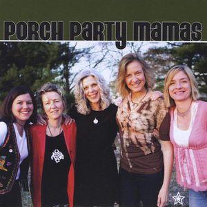 Porch Pt.Y Mamas