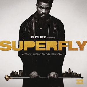 SuperFly (Original Motion Picture Soundtrack) [Explicit Content]