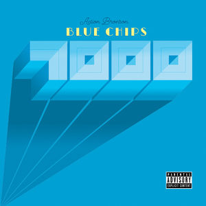 Blue Chips 7000 [Explicit Content]