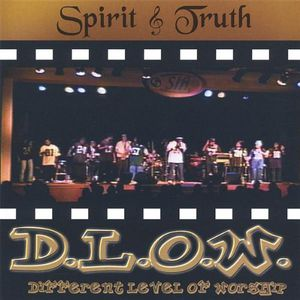 D.L.O.W. Different Level of Worship
