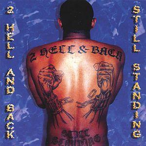 2 Hell & Back Still Standing