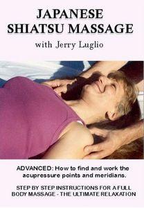 Advanced Shiatsu Massage: With Jerry Lugilo