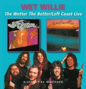 Wetter the Better /  Left Coast Live [Import]