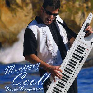 Monterey Cool!