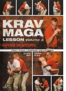Krav Maga Lesson: Volume 3: Defense on Seizures