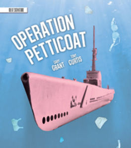 Operation Petticoat (Olive Signature)