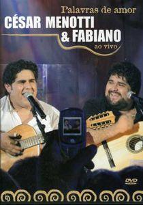 César Menotti & Fabiano: Palavras de Amor: Ao Vivo [Import]