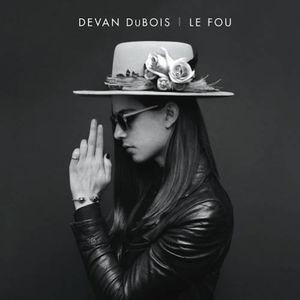 Dubois, Devan : Le Fou