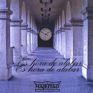 Es Hora de Alabar!