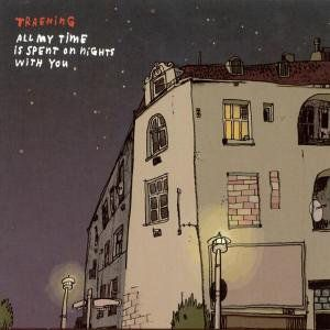 All My Time Is Spent on Night with You [Import]