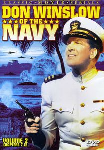 Don Winslow of the Navy 2 (Chapters 7-12)