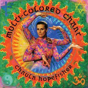 Multi-Colored Chant