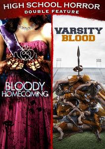 Bloody Homecoming /  Varsity Blood