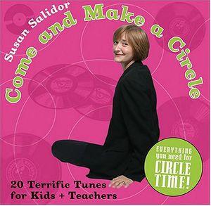 Come & Make a Circle: Twenty Terrific Songs