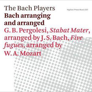 Bach Arranging & Arranged