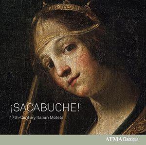 Sacabuche - 17Th-Century Italian Motets