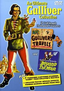 An Ultimate Gulliver Collection: Gulliver's Travels /  Gulliver's Travels Beyond the Moon