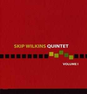 Skip Wilkins Quintet 1