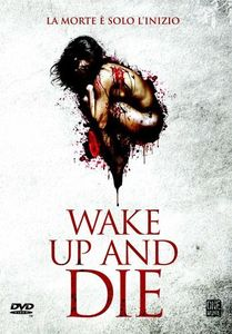 Wake Up & Die [Import]