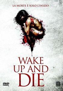 Wake Up & Die [Import]
