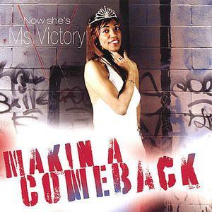 Makin a Come Back