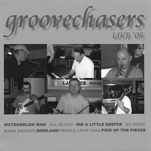 Groovechasers Live' 05
