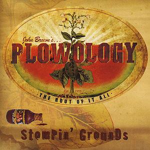 Plowology: Stompin' Grounds