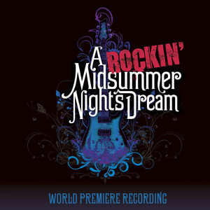 A Rockin' Midsummer Night's Dream /  Various