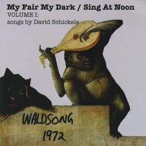 My Fair My Dark/ Sing at Noon 1