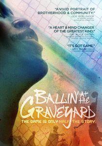 Ballin' at the Graveyard
