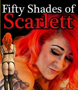 50 Shades of Scarlett